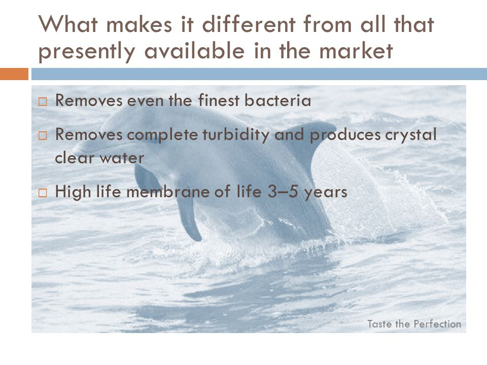 What makes it different from all that presently available in the market