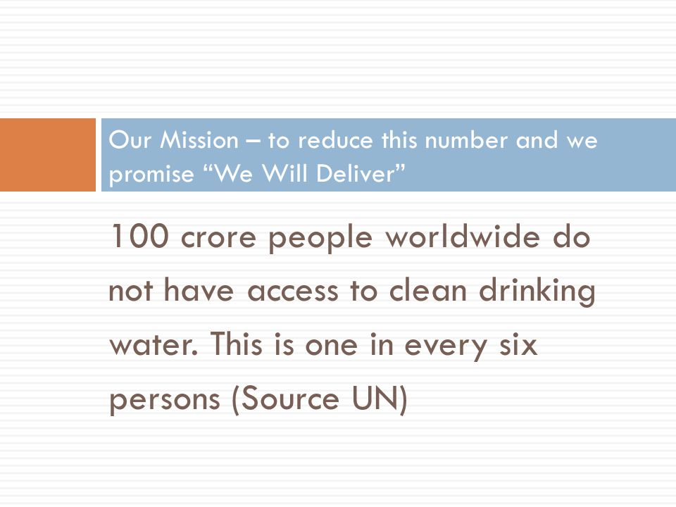 Our Mission – to reduce this number and we promise We Will Deliver