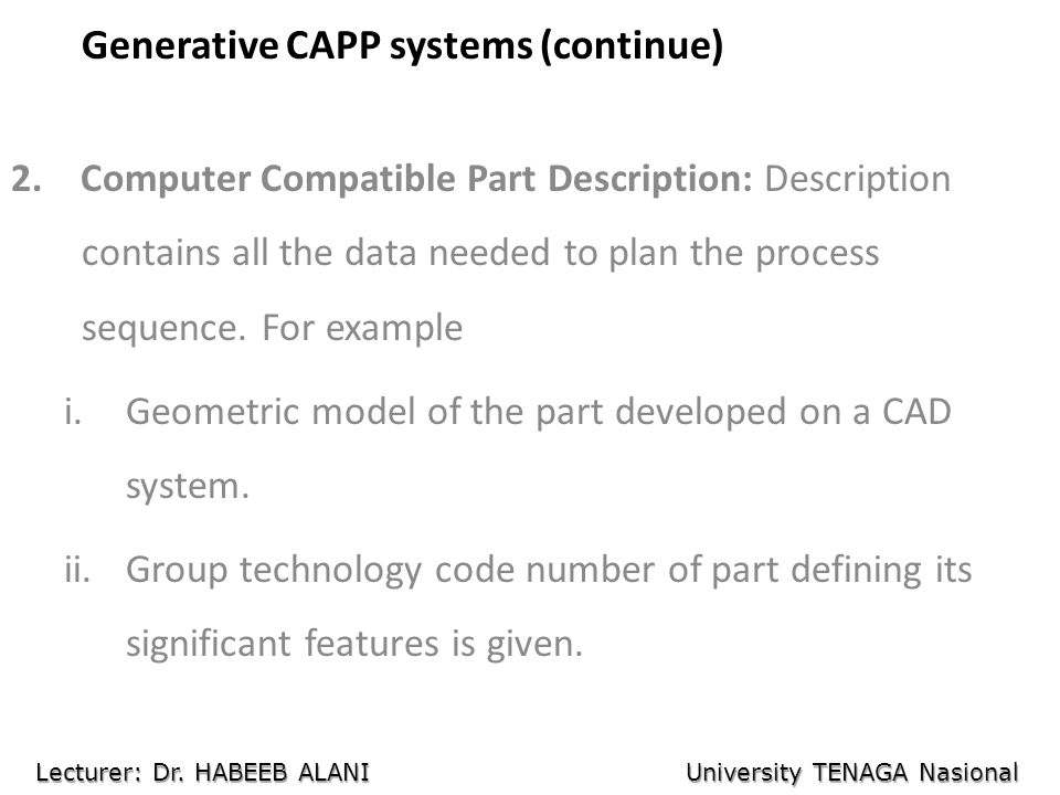 Generative CAPP systems (continue)