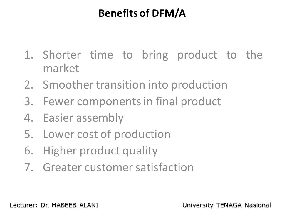 Shorter time to bring product to the market