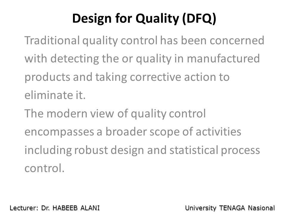 Design for Quality (DFQ)