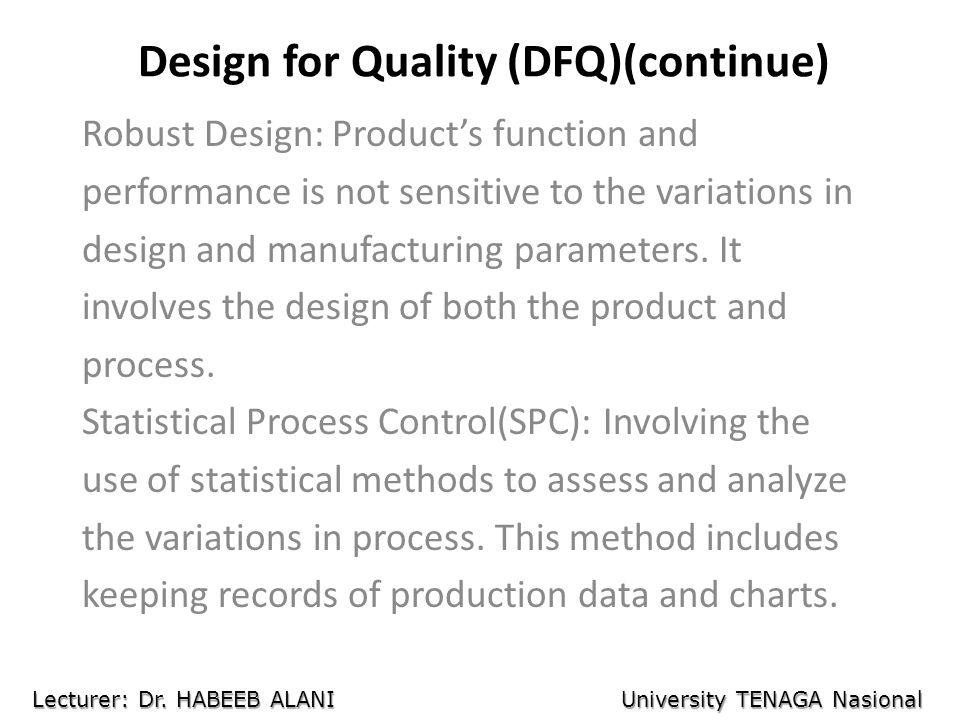 Design for Quality (DFQ)(continue)