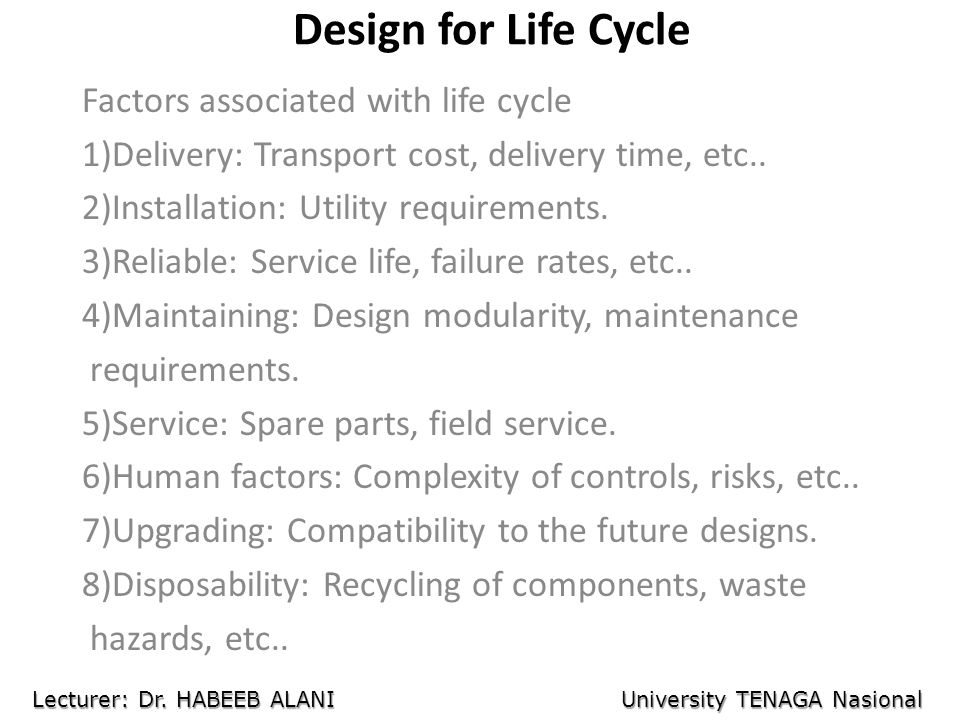 Design for Life Cycle Factors associated with life cycle