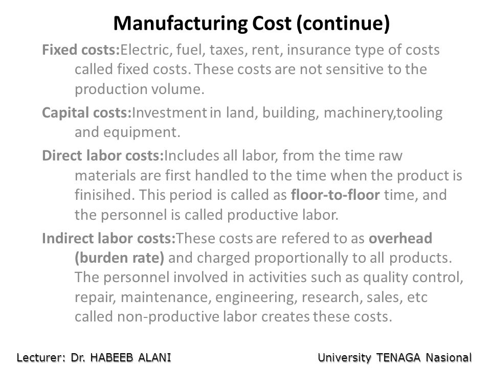 Manufacturing Cost (continue)