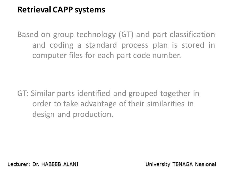 Retrieval CAPP systems