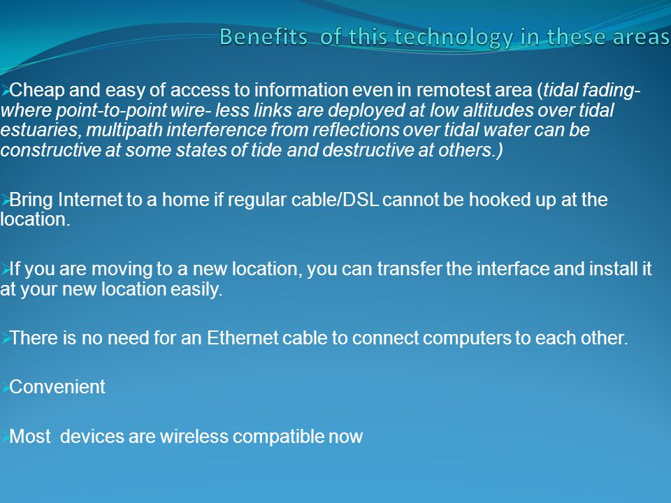 Benefits of this technology in these areas