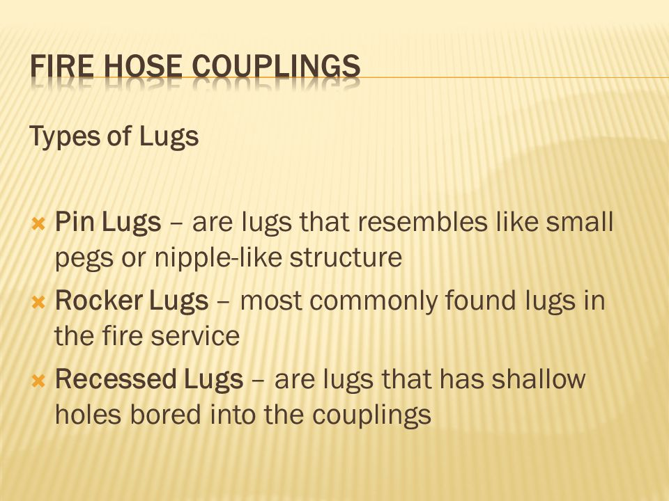 FIRE HOSE COUPLINGS Types of Lugs