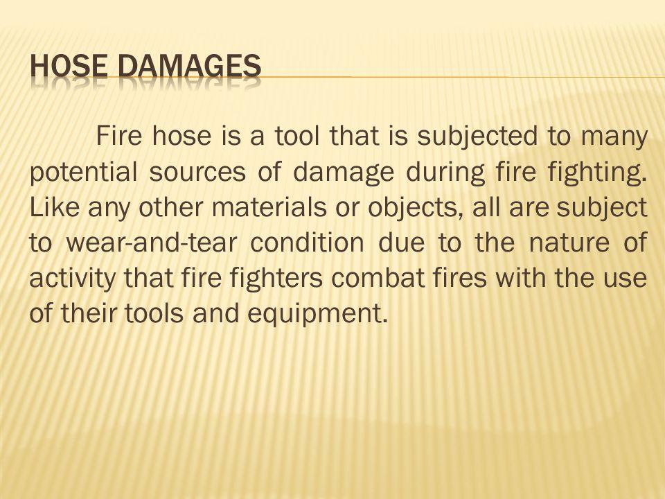 HOSE DAMAGES