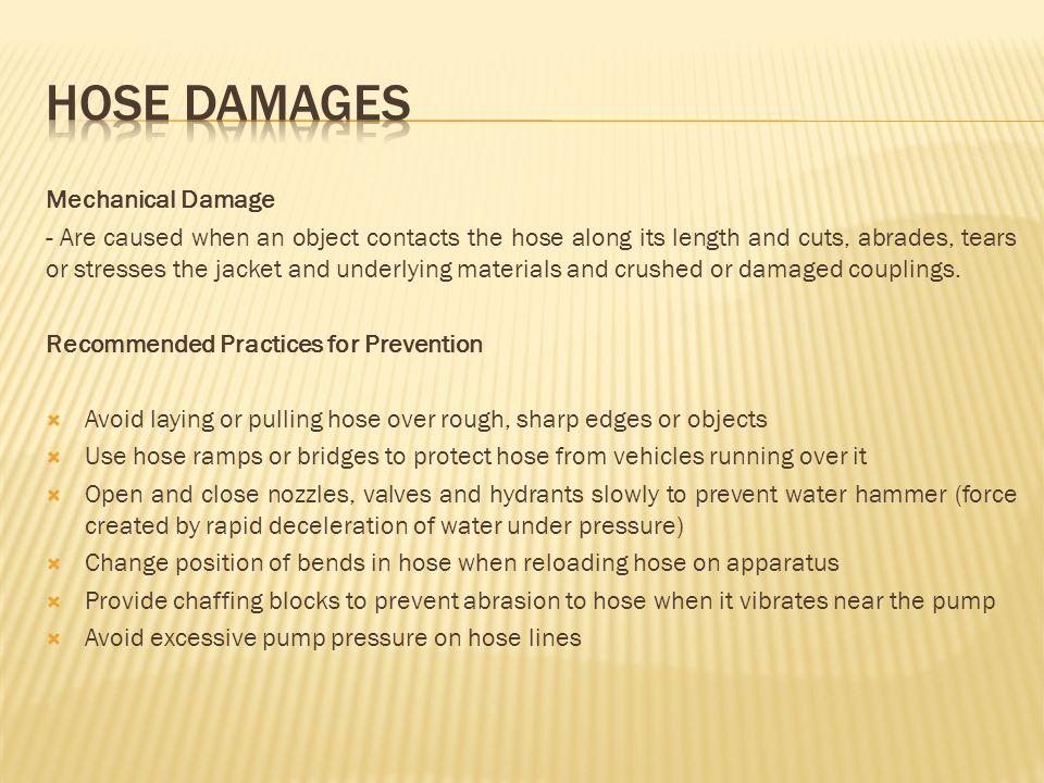 HOSE DAMAGES Mechanical Damage