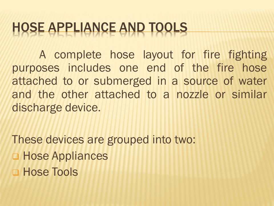 HOSE APPLIANCE AND TOOLS