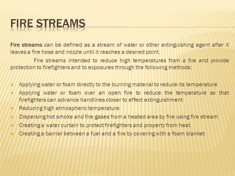 FIRE STREAMS
