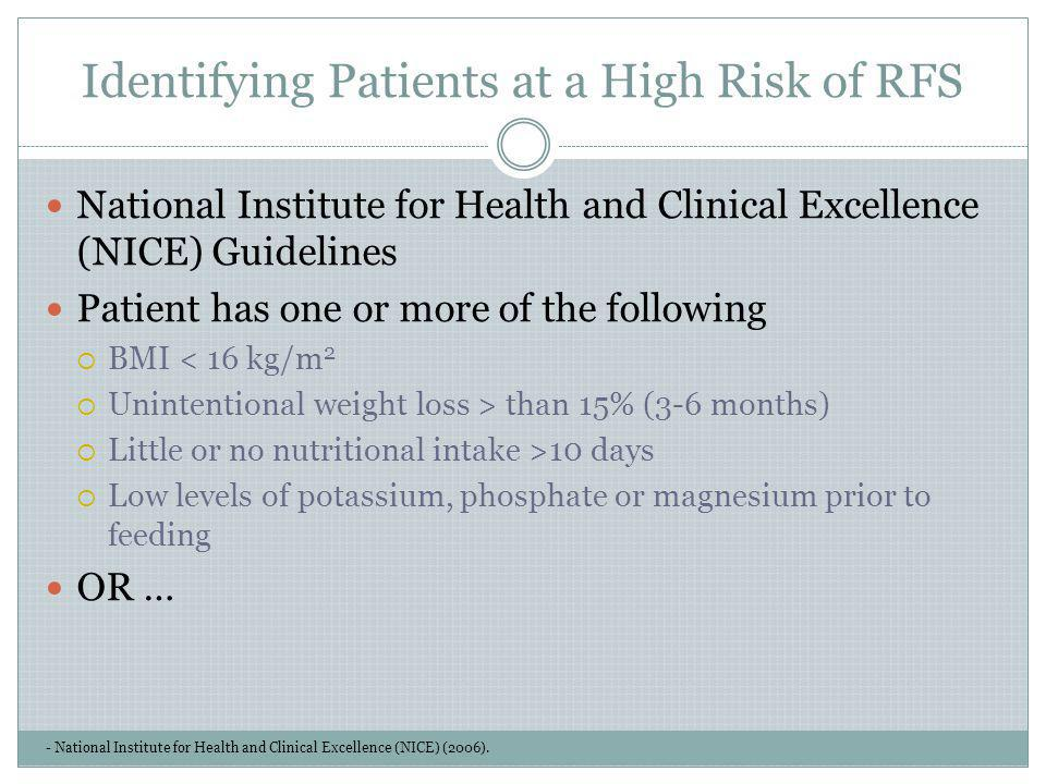 Identifying Patients at a High Risk of RFS