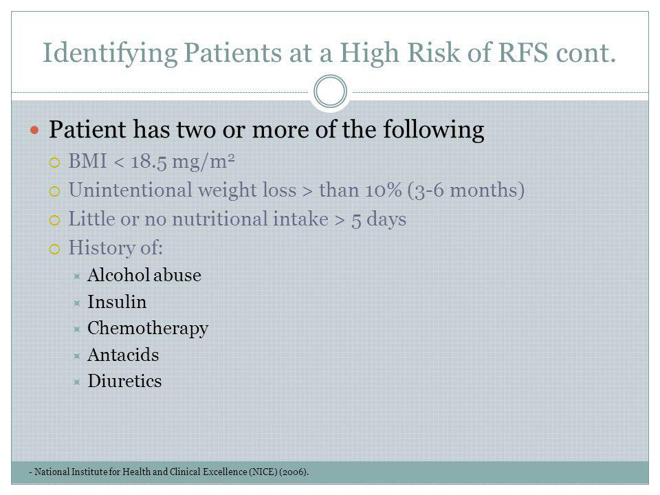 Identifying Patients at a High Risk of RFS cont.