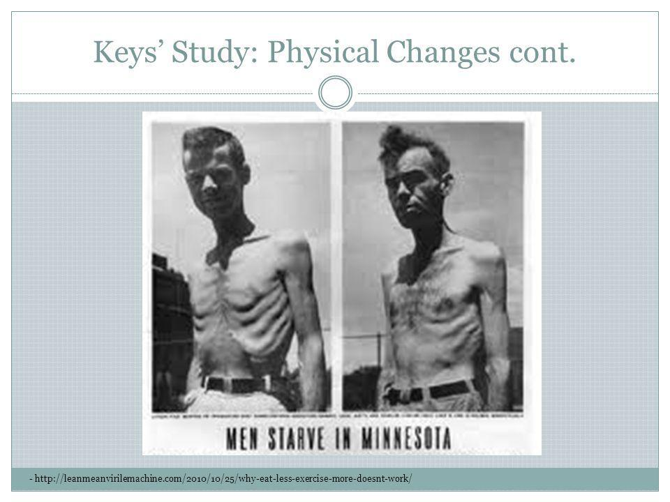 Keys' Study: Physical Changes cont.