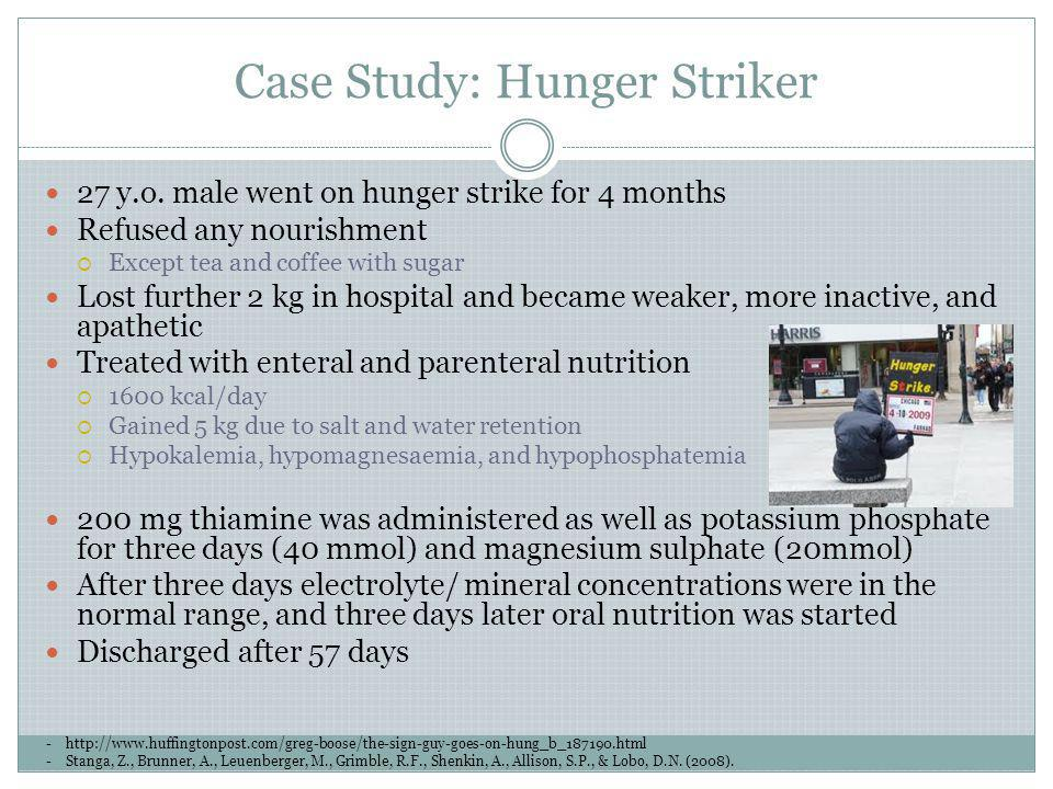 Case Study: Hunger Striker