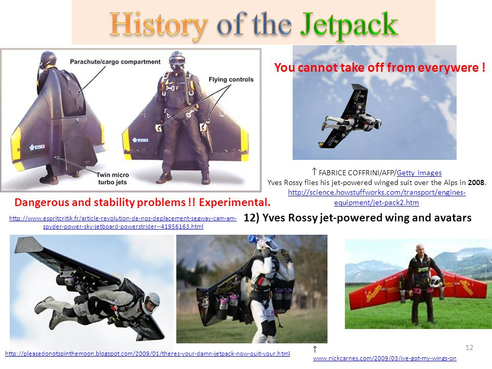 History of the Jetpack You cannot take off from everywere !