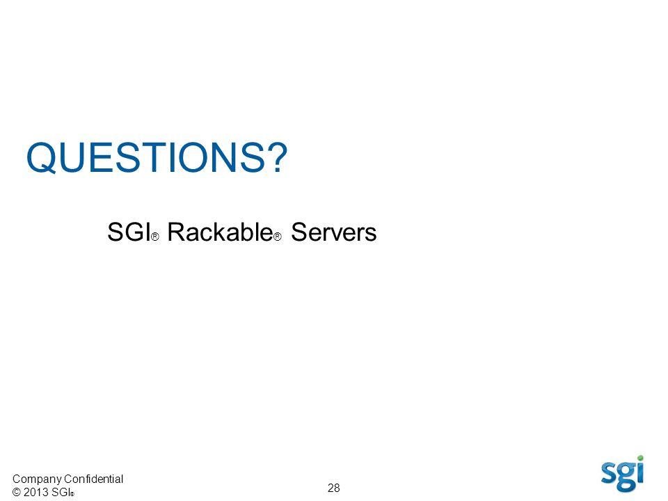 QUESTIONS SGI® Rackable® Servers