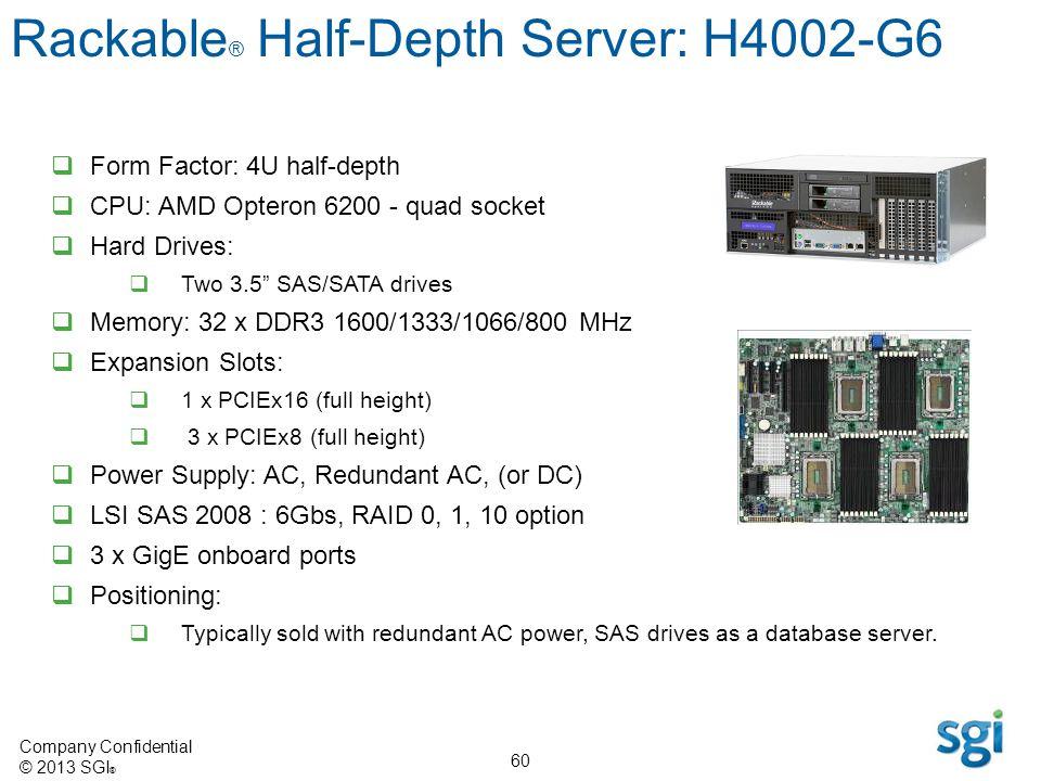 Rackable® Half-Depth Server: H4002-G6