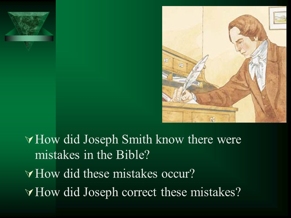 How did Joseph Smith know there were mistakes in the Bible