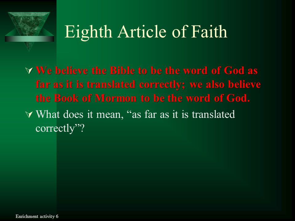 Eighth Article of Faith