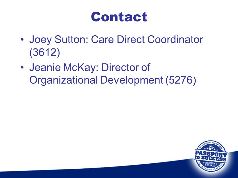 Contact Joey Sutton: Care Direct Coordinator (3612)