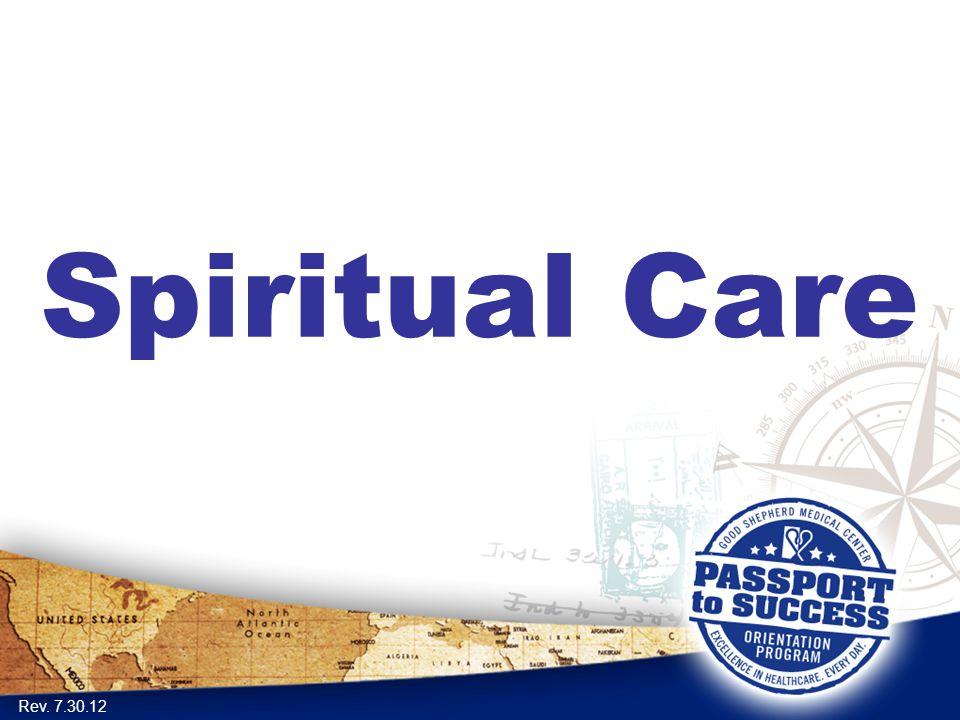 Spiritual Care Rev. 7.30.12