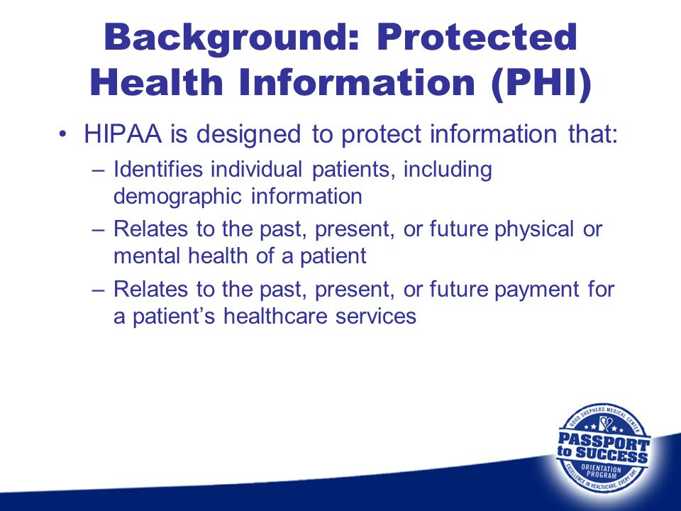 Background: Protected Health Information (PHI)