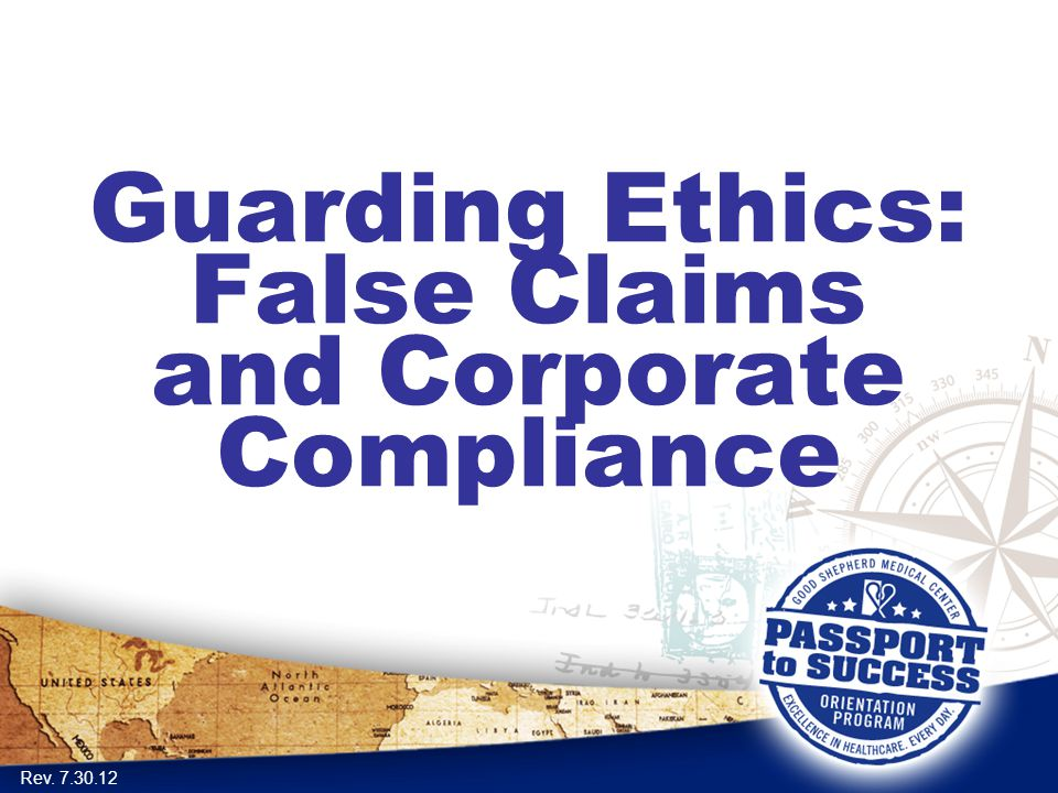 Guarding Ethics: False Claims and Corporate Compliance