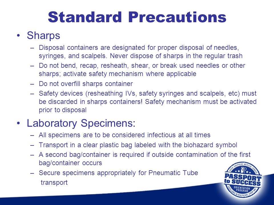 Standard Precautions Sharps Laboratory Specimens: