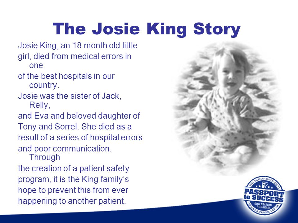 The Josie King Story Josie King, an 18 month old little