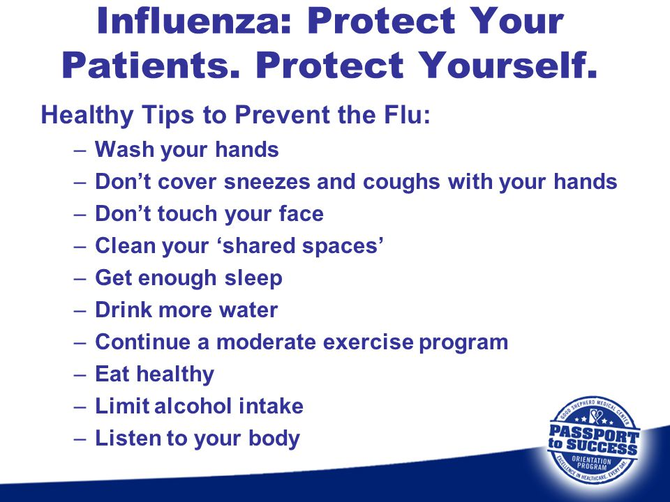 Influenza: Protect Your Patients. Protect Yourself.