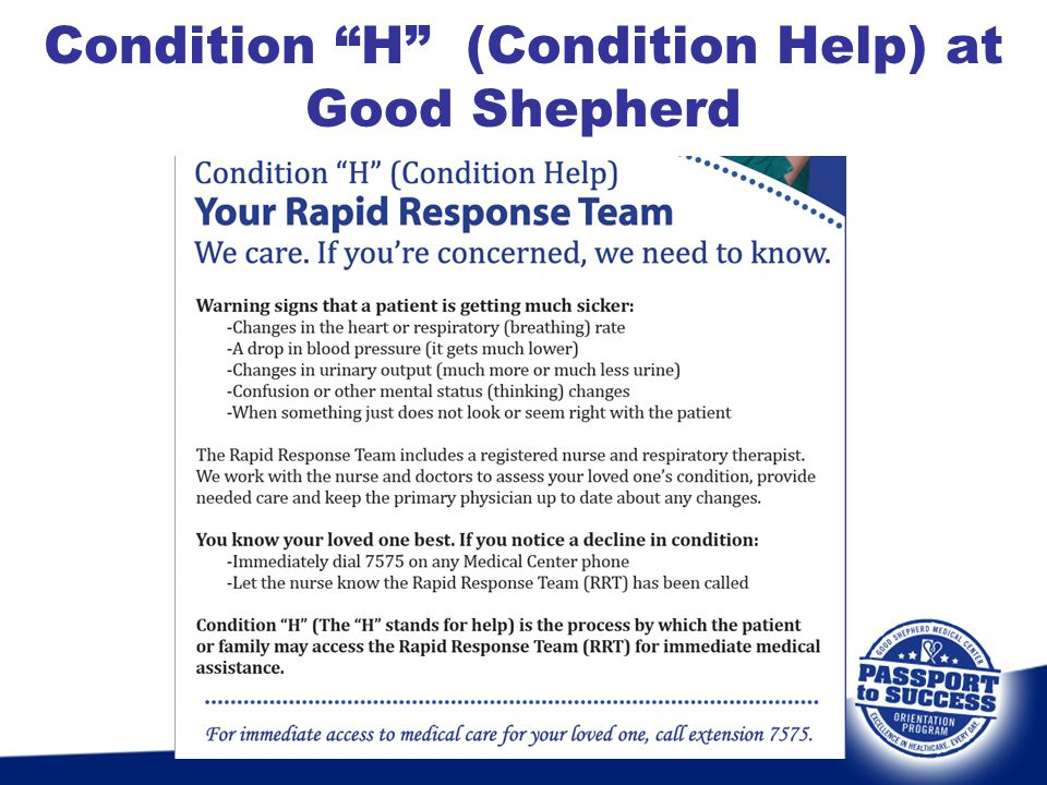 Condition H (Condition Help) at Good Shepherd