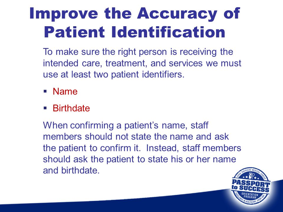 Improve the Accuracy of Patient Identification