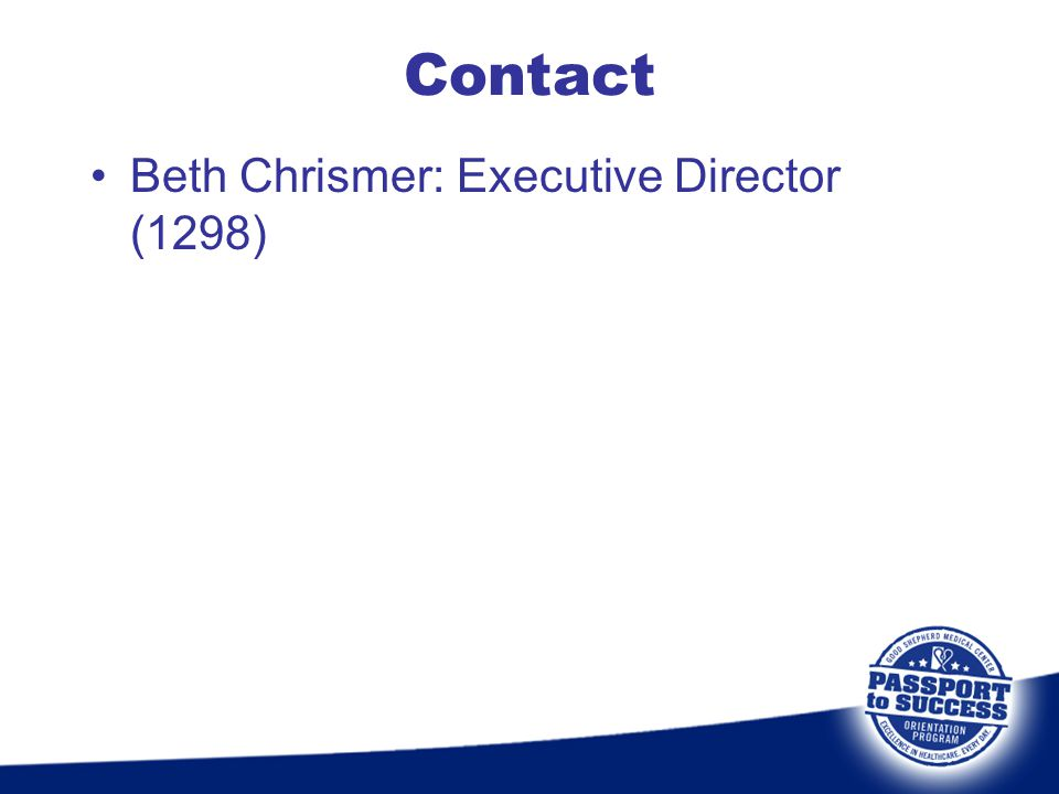 Contact Beth Chrismer: Executive Director (1298)