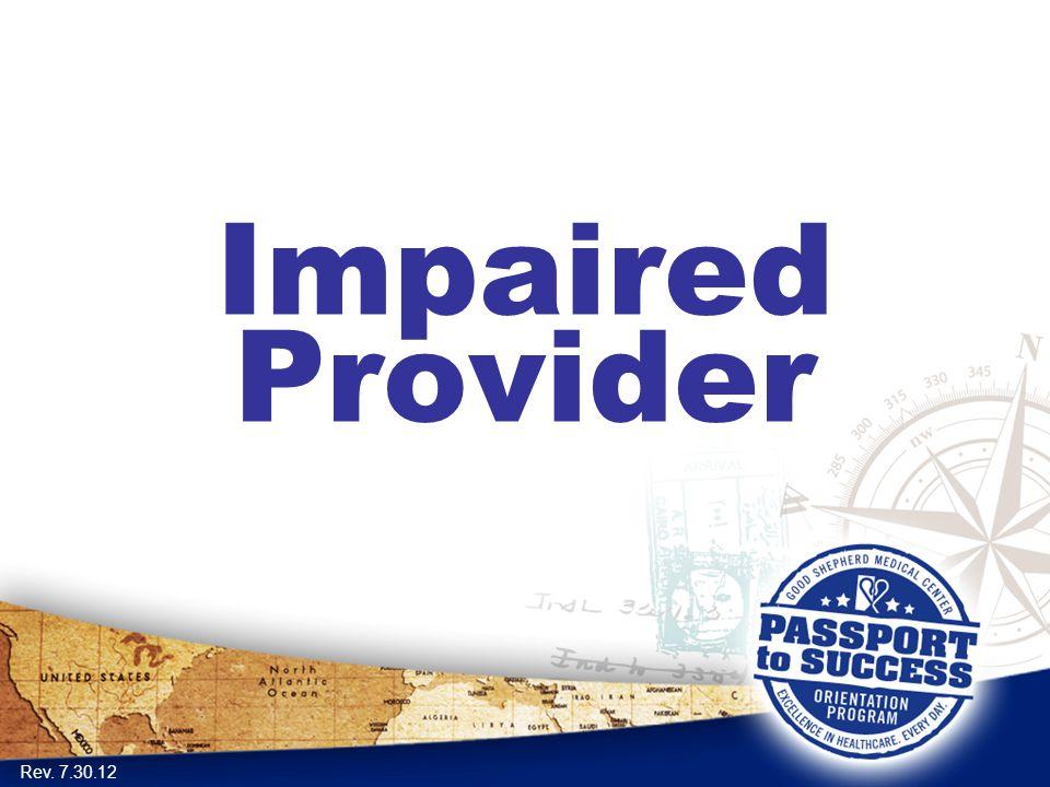 Impaired Provider Rev. 7.30.12