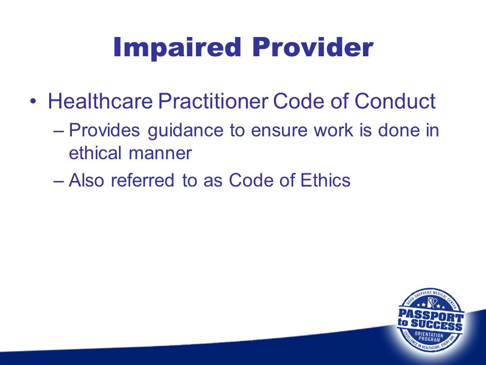 Impaired Provider Healthcare Practitioner Code of Conduct