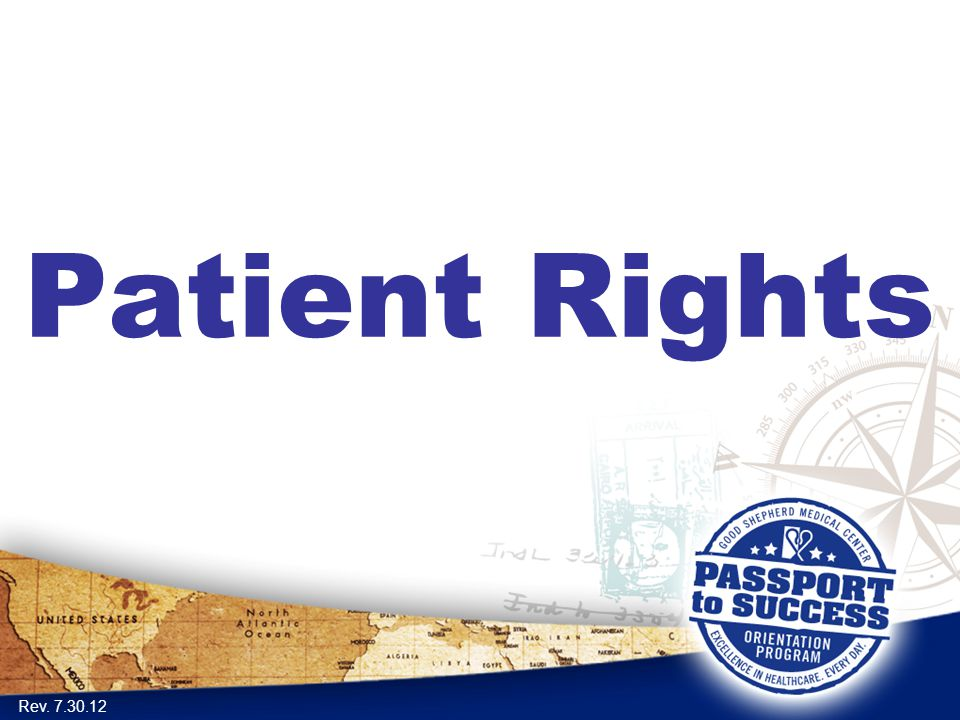 Patient Rights Rev. 7.30.12