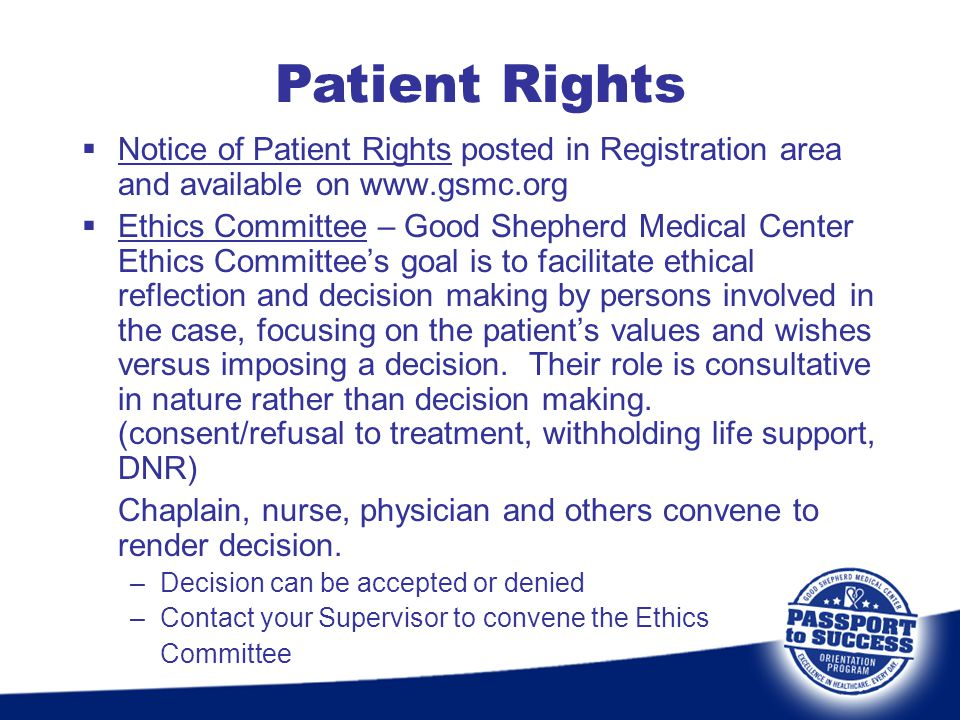 Patient Rights Notice of Patient Rights posted in Registration area and available on www.gsmc.org.