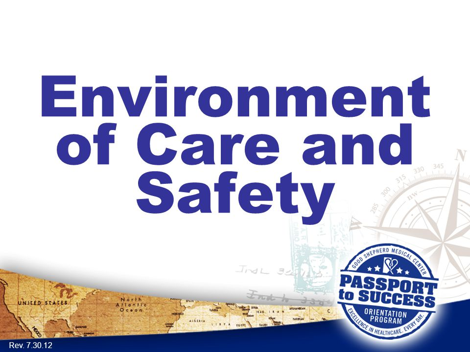 Environment of Care and Safety