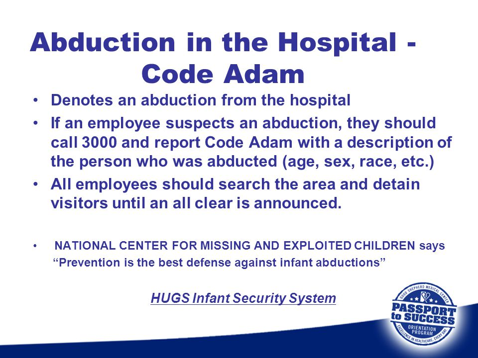Abduction in the Hospital - Code Adam