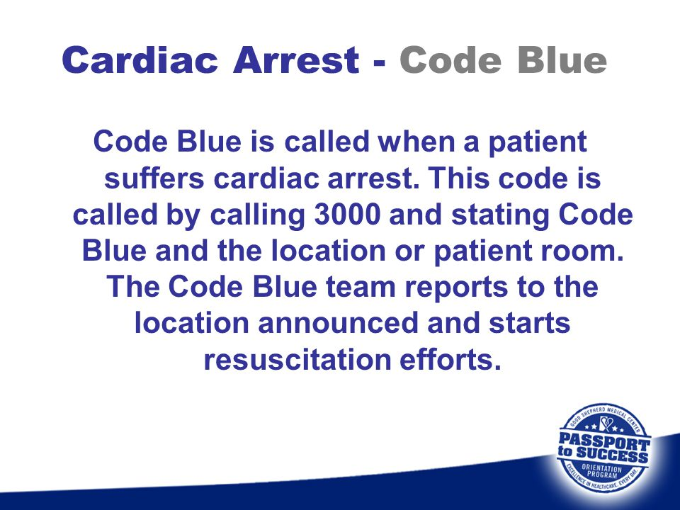 Cardiac Arrest - Code Blue