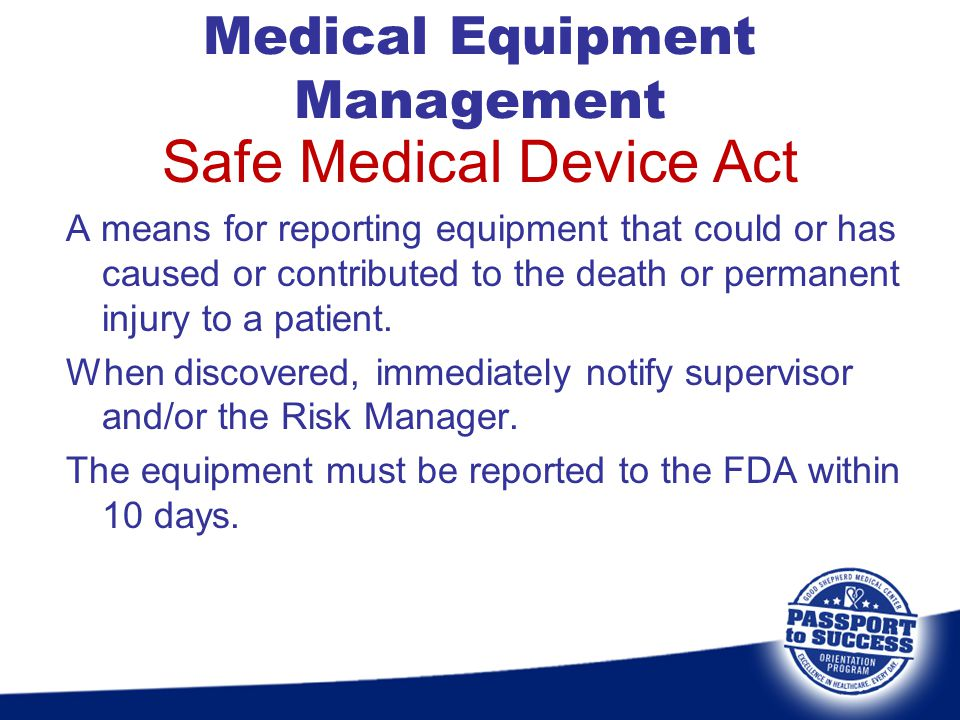 Safe Medical Device Act