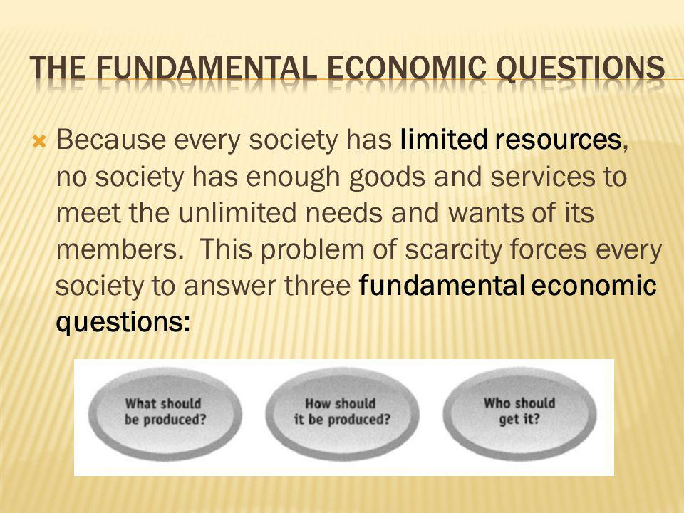The Fundamental Economic Questions