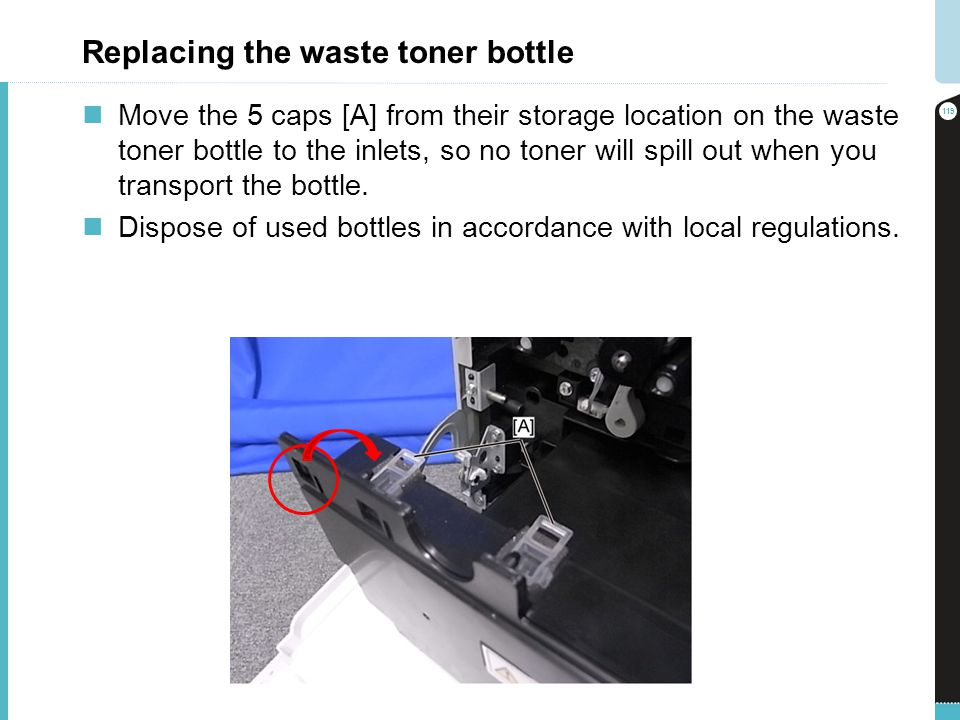 Replacing the waste toner bottle