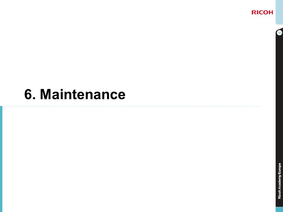 6. Maintenance No additional notes.