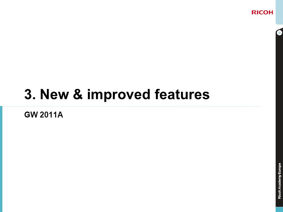 3. New & improved features