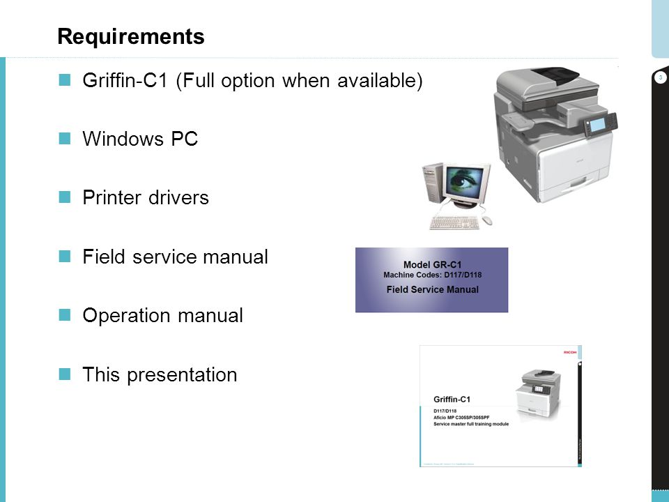 Requirements Griffin-C1 (Full option when available) Windows PC