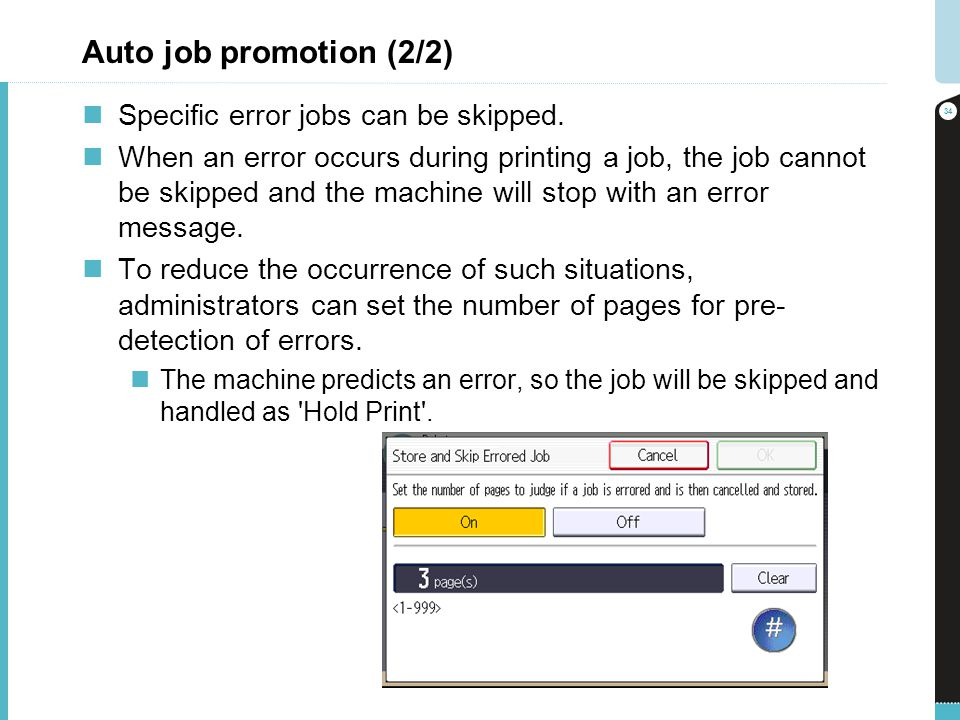 Auto job promotion (2/2) Specific error jobs can be skipped.