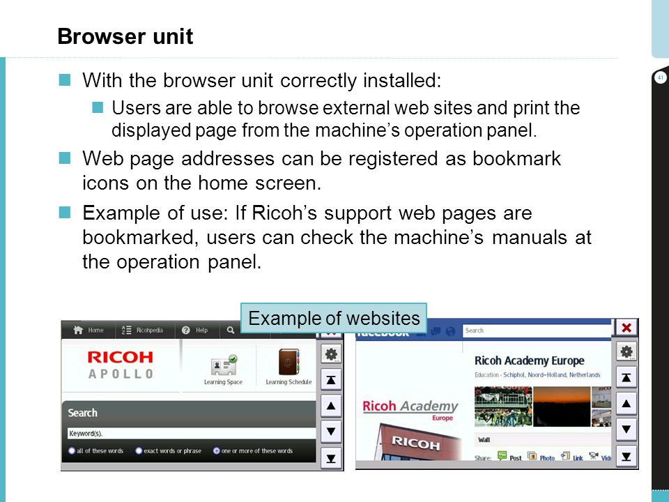 Browser unit With the browser unit correctly installed:
