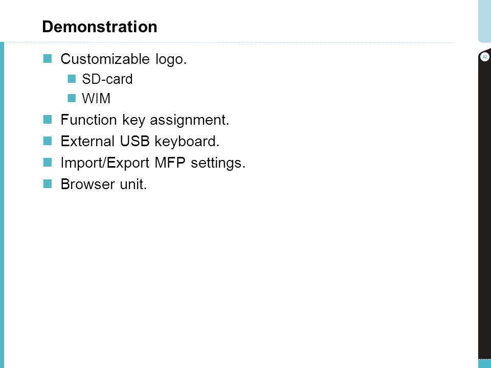 Demonstration Customizable logo. Function key assignment.